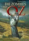Die Zombies von Oz by Christian Enders