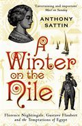 A Winter on the Nile by Anthony Sattin
