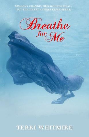 Breathe for Me by Terri Whitmire