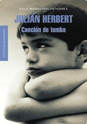 Canción de tumba by Julián Herbert
