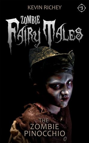 The Zombie Pinocchio (Zombie Fairy Tales #3)
