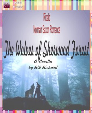 The Wolves of Sherwood Forest