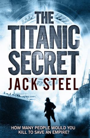 The Titanic Secret by Jack Steel