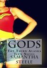 Gods (Alaska Teen #3)