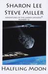 Halfling Moon (Adventures in the Liaden Universe, #16)