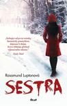 Sestra by Rosamund Lupton