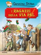 I ragazzi della via Pál by Ferenc Molnár