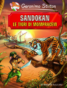 Sandokan. Le tigri di Mompracem di Emilio Salgari by Geronimo Stilton