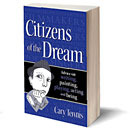 Citizens of the Dream: Advice on Writing, Painting, Playing, Acting and Being