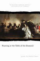 Feasting at the Table of the Damned by Daniel Ames