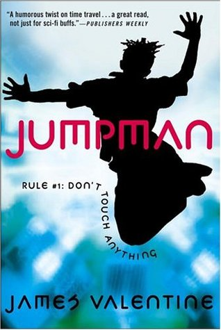 Rule #1: Don't Touch Anything (Jumpman #1)