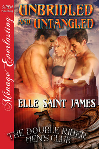 Unbridled and Untangled by Elle Saint James