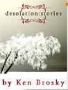 Desolation: Stories