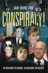 Conspiracy! by Ian Shircore