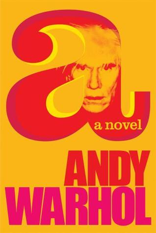 a: A Novel por Andy Warhol