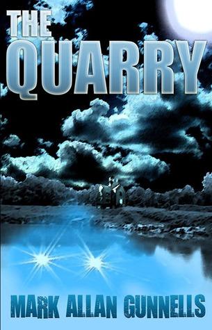 The Quarry by Mark Allan Gunnells