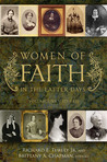 Women of Faith in the Latter Days: Volume One, 1775-1820