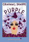 Purple by Graham J. Sharpe
