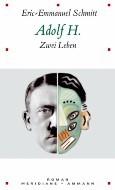 Adolf H. by Éric-Emmanuel Schmitt