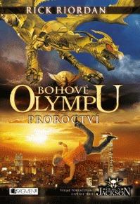 Proroctví (Bohové Olympu, #1)