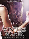 Winter's Wrath: Sacrifice(Winter's Saga, #3)