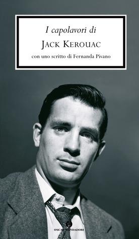 I capolavori di Jack Kerouac