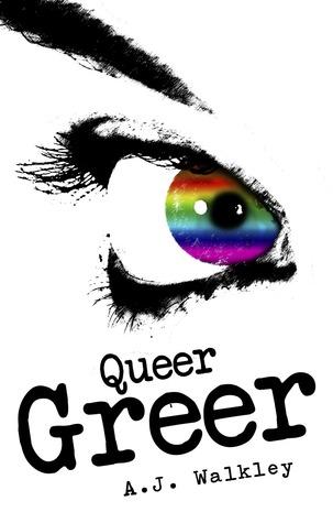 Queer Greer by A.J. Walkley