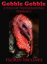 Gobble Gobble A Tale Thanksgiving Terror!