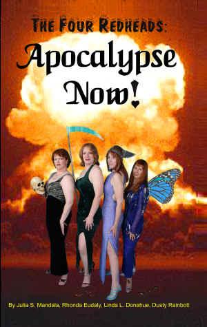 The Four Redheads: Apocalypse Now!