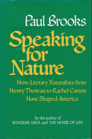 Speaking for Nature by Paul Brooks