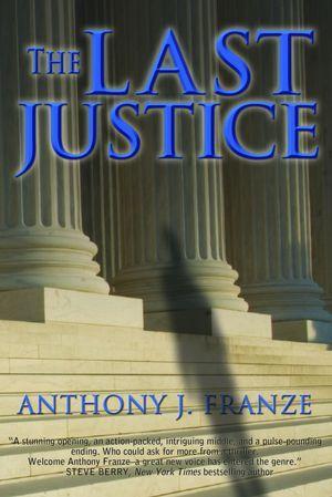 The Last Justice DJVU FB2 EPUB 978-0982139189 por Anthony Franze