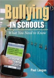 Bullying in Schools by Paul Langan