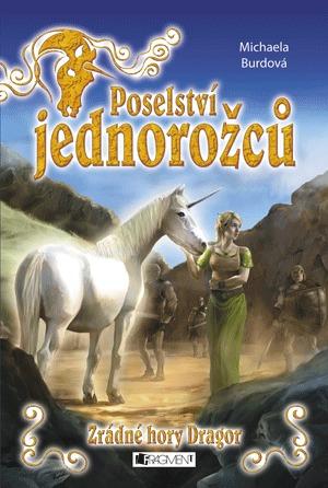 Zrádné hory Dragor (Poselství jednorožců, #2)