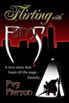 Flirting with Fangs by Peg Pierson
