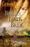 Border Lord's Bride (The Brotherhood of the Scottish Templars, #4)