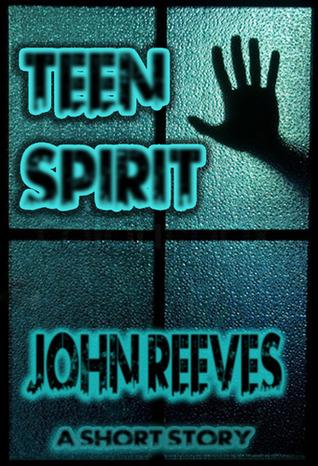 Teen Spirit by John  Reeves