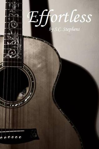 Effortless by S.C. Stephens