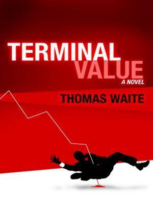 Terminal Value by Thomas Waite