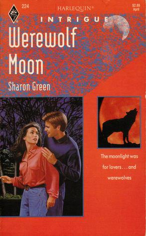 Werewolf Moon (Harlequin Intrigue, No 224)