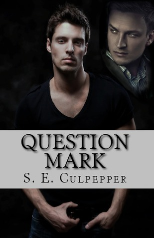 Question Mark by S.E. Culpepper