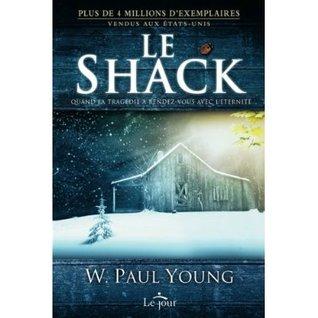 Le Shack: Quand la tragédie a rendez-vous avec l'éternité