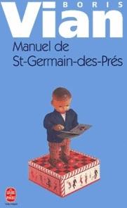 Manuel de Saint-Germain-des-Prés por Boris Vian, Noël Arnaud
