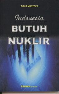 Indonesia Butuh Nuklir