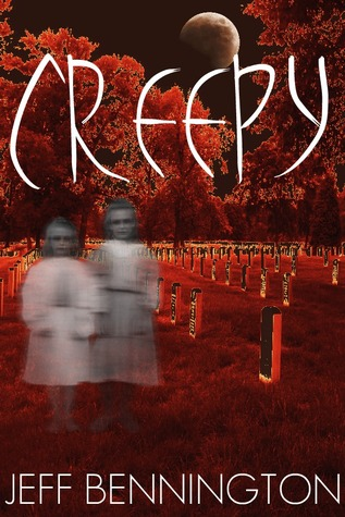 Ebook Creepy: A Collection of Scary Stories by Jeff Bennington TXT!
