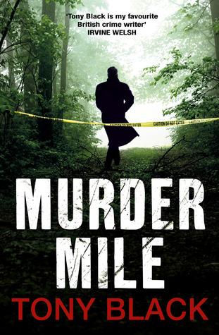 Murder Mile by Tony Black