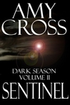 Sentinel (Dark Season, #2)