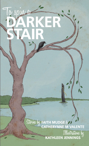 To Spin a Darker Stair by Tehani Croft Wessely