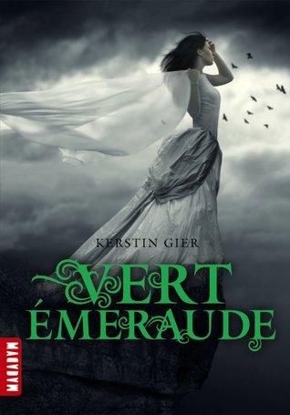 Vert émeraude (La Trilogie des Gemmes, #3)