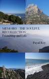 Memoirs:The Soulful Recollection Friendship and Life