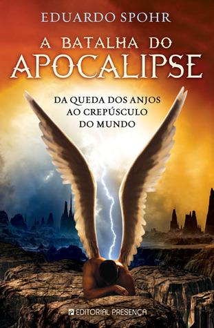 A Batalha do Apocalipse by Eduardo Spohr
